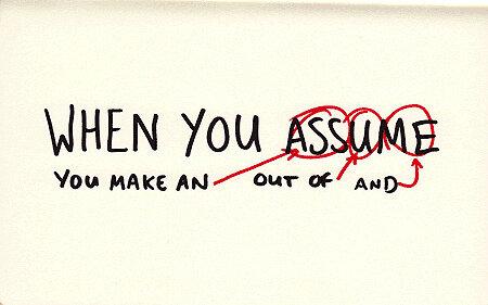 assumption-is.jpg