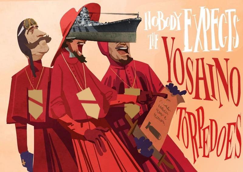 Nobody Expects the Yoshino Torpedoes!
