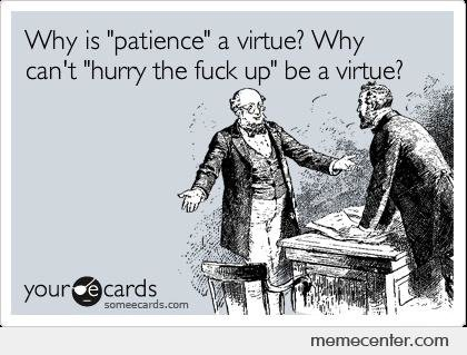 Why-is-patience-a-virtue_o_53740.jpg