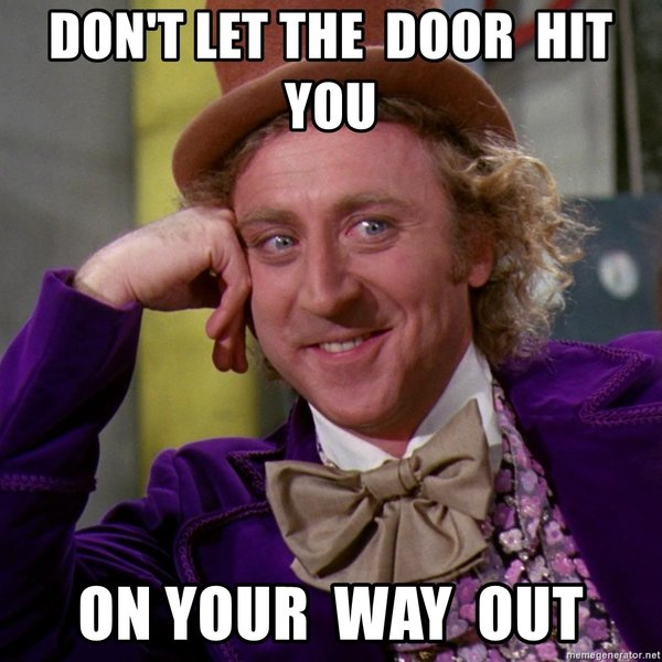 dont-let-the-door-hit-you-on-your-way-ou