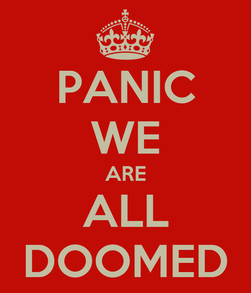 panic-we-are-all-doomed.png