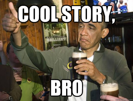 Cool_Story_Bro,_Obama.png