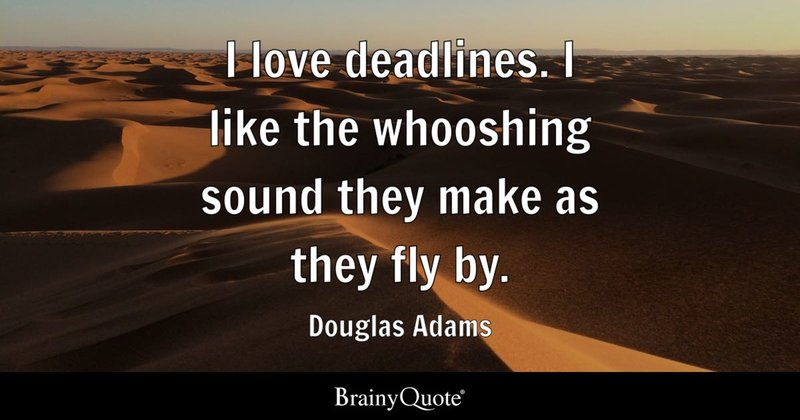Image result for whooshing sound deadlines